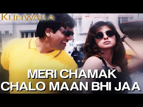 Meri Chamak Chalo Maan Bhi Jaa - Kunwara | Govinda & Urmila | Sonu Nigam & Alka Yagnik