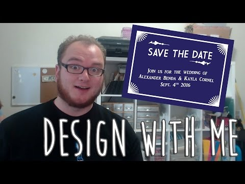 Design with Me | Wedding Save the Date