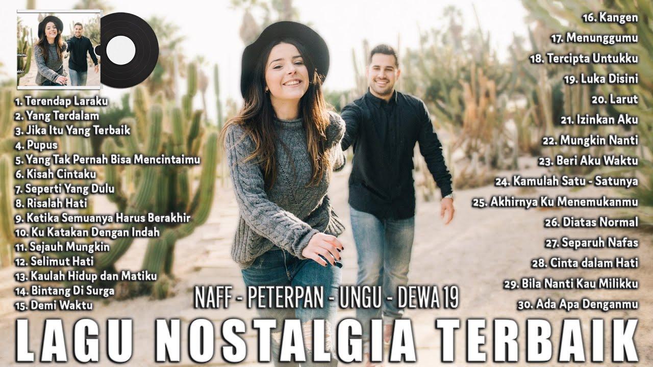 Download NAFF - PETERPAN - UNGU - DEWA 19 || LAGU POP INDONESIA YANG NGEHITS TAHUN 2000AN
