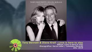 (2018) Tony Bennett & Diana Krall - Love is here to stay