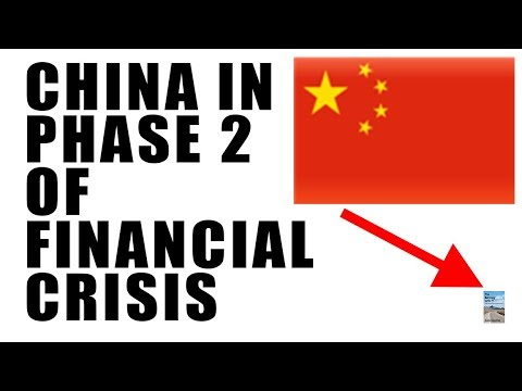 China Is Clearly in Stage 2 of the Financial Crisis as Growth EXTREMELY SLOW Right Now!