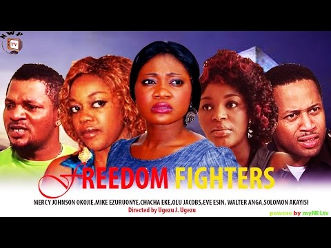 Freedom Fighters - Nigerian Nollywood Movie