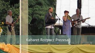 Kabaret Rozpacz Prezesa - Imieniny Hanny - Hanna 20.07.14