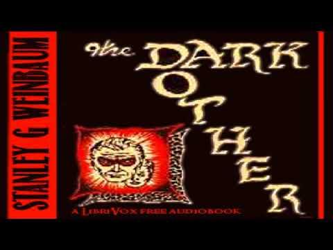 Dark Other | Stanley G. Weinbaum | General Fiction | Audiobook Full | English | 3/4