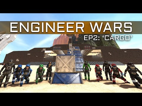 Space Engineers - ENGINEER WARS #2 - 'Cargo' 5v5 Hauler Buil