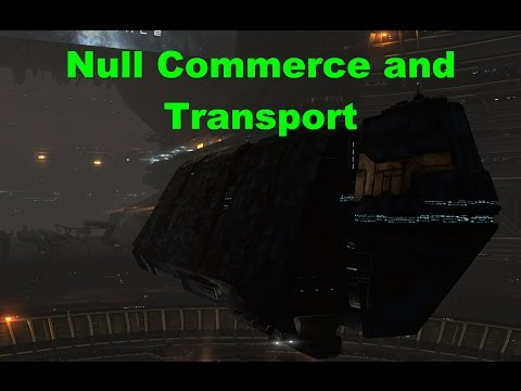 Null Commerce and Transport - EVE Online Live
