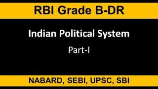Indian Political System Part 1 for RBI Grade B|Indian Political Structure| Politics in India