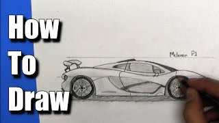 How To Draw a McLaren P1 Sports Car - Step By Step