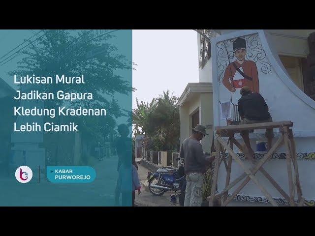 Lukisan Mural Jadikan Gapura Kledung Kradenan Lebih Ciamik
