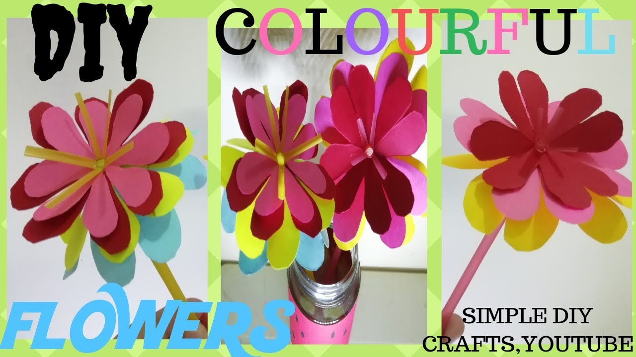 Diy Colorful Paper Flowers How To Make Paper Flowers On A Drinking