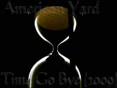 American Yard -Time Go Bye (2009) HOT NEW RNB