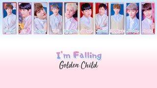 Download Mp3 Golden Child  골든차일드  - I'm Falling Lyrics  Han/rom/eng  Gudang lagu