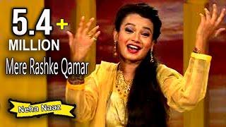 Gambar cover Mere Rashke Qamar || Neha Naaz The Best Ghazal