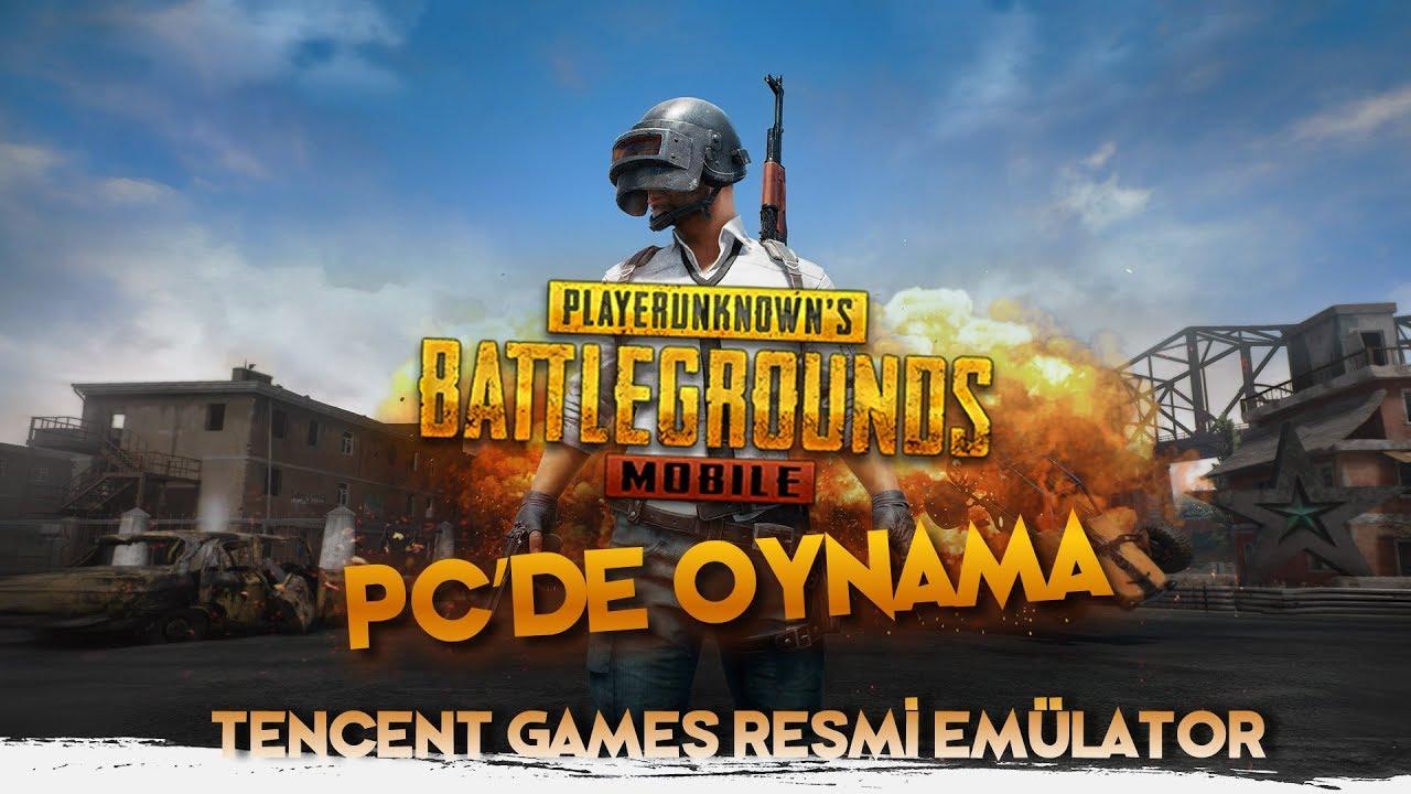 PC'de PUBG Mobile Oynamak (RESMİ) – Tencent Games Resmi Emülator
