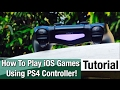 How To Play iPhone Games Using PS4 Controller On iOS 10.2! - Even Connect PS3 Controller To iPad!