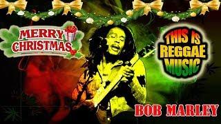 Christmas Reggae Bob Marley - Bob Marley Christmas Songs 2018 - Best Christmas Music Playlist 2018