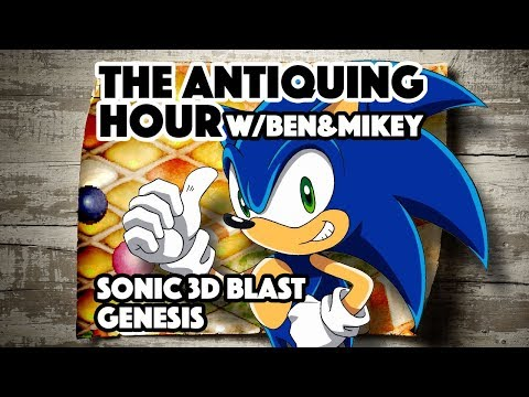 Sonic 3D Blast (1996) - The Antiquing Hour w/ Ben & Mikey