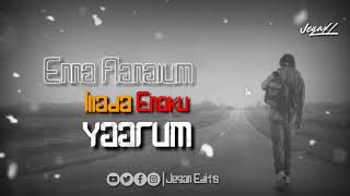 💔Enna Aanalum💔enaku yaarum|30s status|Jegan edits