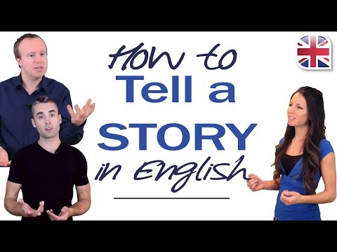 How to Tell a Story in English - Using Past Tense