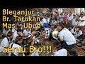 Tabuh Bleganjur Banjar Tarukan / Ngaben Massal Desa Mas, Ubud ... Seruu .... !