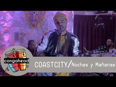 COASTCITY performs Noches y Mañanas