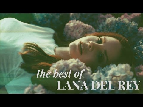 The best of Lana Del Rey