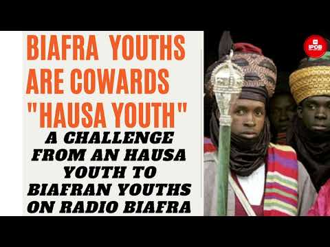 Download Biafra Youths Are Cowards~ Hausa Youths Challenges Biafrans