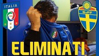 REAZIONE LIVE ITALIA 0-0 SVEZIA ! ELIMINATI, QUASI PIANGO..