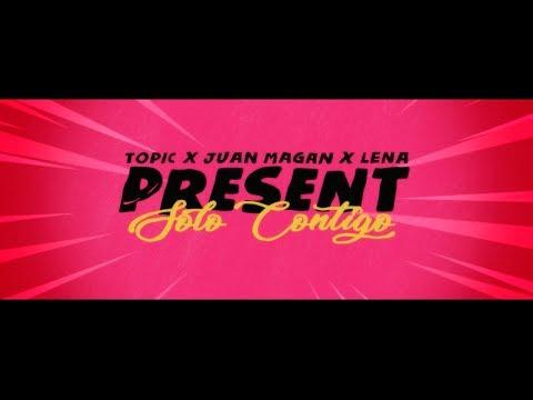 TOPIC & JUAN MAGAN & LENA - SOLÓ CONTIGO (OFFICIAL LYRIC VIDEO)