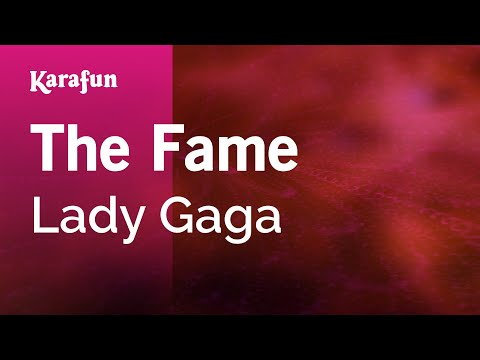 Karaoke The Fame - Lady Gaga *