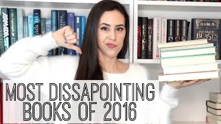 One of BookswithEmilyFox's most viewed videos: Most Disappointing/Worst Books of 2016