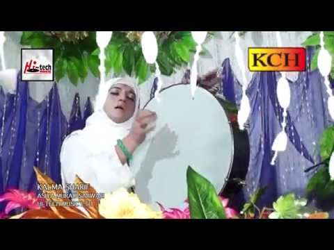 KALMA SHARIF - ASIYA MURAD SARWARI - OFFICIAL HD VIDEO - HI-TECH ISLAMIC - BEAUTIFUL NAAT
