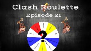 Clash of clans - Clash Roulette #21