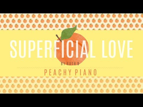 Superficial Love - Ruth B | Piano Backing Track