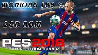 PES 18 WITH 2GB RAM - LOW END PC