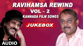 RaviHamsa Rewind VOL 2 Kannada Super Hit songs Hamsalekha Ravichandran Kannada Hits