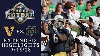 Vanderbilt vs. Notre Dame I EXTENDED HIGHLIGHTS I 9/15/18 I NBC Sports