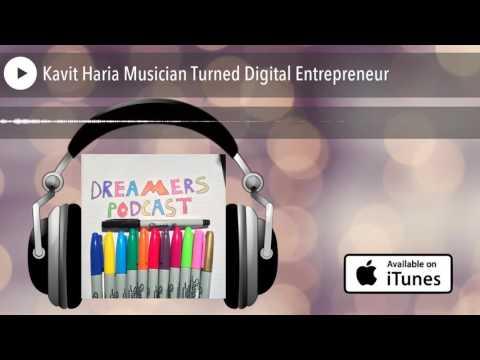 Kavit Haria Musician Turned Digital Entrepreneur