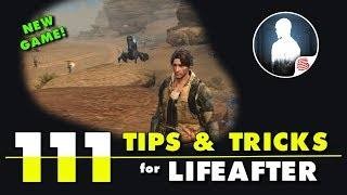 111 Tips and Tricks for LifeAfter - English Guide