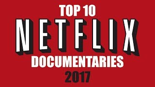 Video Top 10 Best Netflix Documentaries (You Need to Watch) 2017 download MP3, 3GP, MP4, WEBM, AVI, FLV Juni 2017