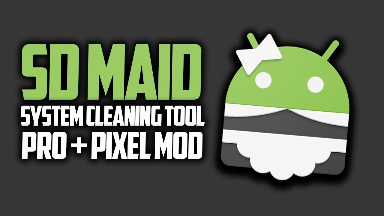SD Maid Pro v4.8.6 Final Patched + Key Apk