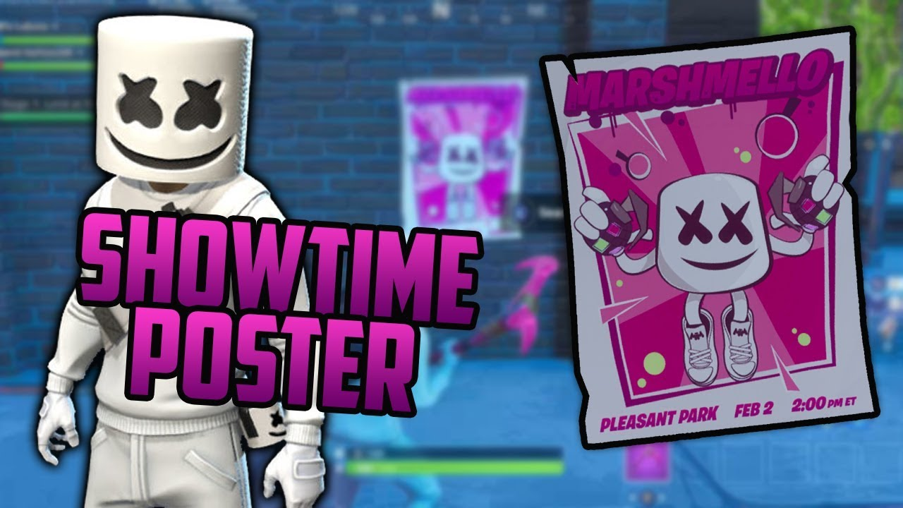 Were Are The Marshmallow Posters In Fortnite Showtime Challenges 1 Search A Showtime Poster Marshmello Challenges Fortnite Youtube
