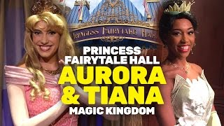 Princess Tiana and Aurora return to Princess Fairytale Hall at Magic Kingdom