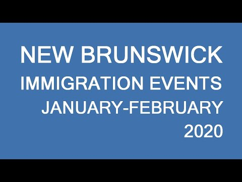 Canada PNP 2020: New Brunswick Recruitment And Info Events. Register NOW