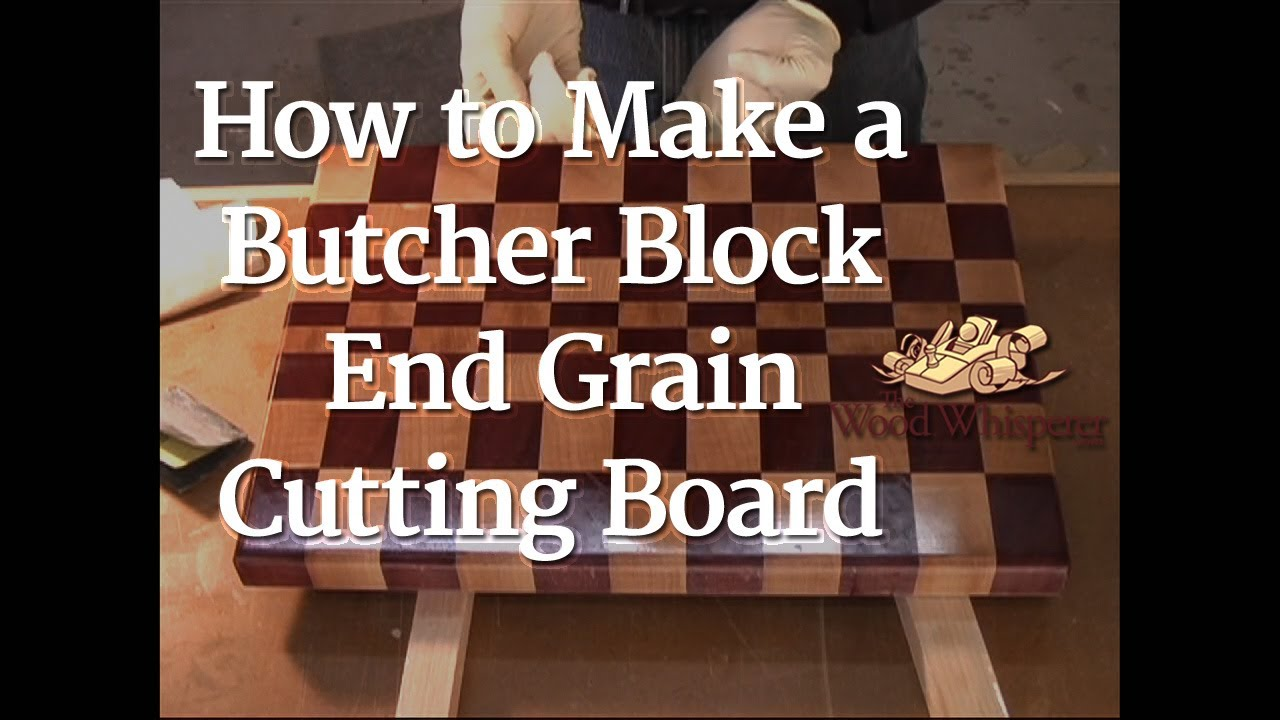 7 how to make a butcher block end grain cutting board