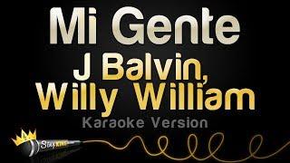 J Balvin, Willy William - Mi Gente (Karaoke Version)