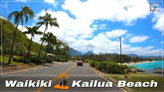Waikiki to Kailua | Kailua Beach | Lanikai Beach 🌴 Hawaii 4K Driving