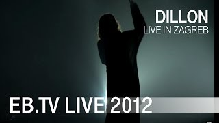 Dillon live in Zagreb (2012)