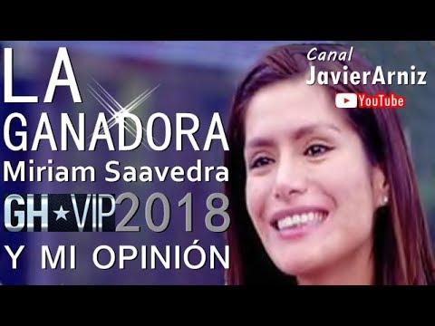 MIRIAM SAAVEDRA* LA GANADORA GH*VIP 2018 #Telecinco #Noticias #Television #SomosLaAudiencia