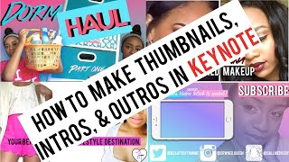 How to make Thumbnails, Intros, & Outros Using Keynote | iMovie Animations using Keynote